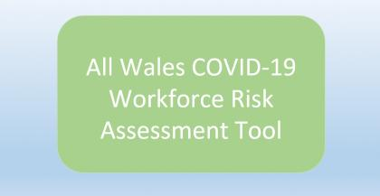All Wales COVID-19 Workforce Risk Assessment Tool